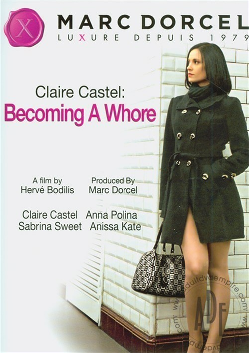 Claire Castel: Becoming a Whore DVD